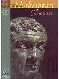 """""""Coriolano"""" es uno de los textos tardíos en la producción de Shakespeare"""
