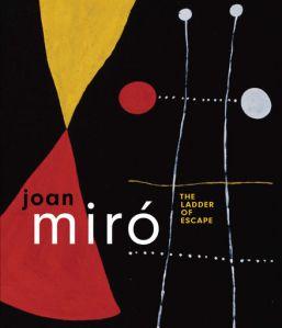 """El catálogo que acompaña """"The Ladder Of Scape"""" analiza seis décadas en la vida de Miró"""