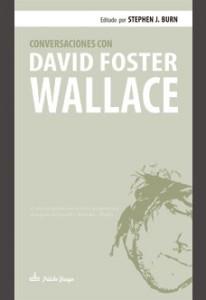 Wallace publicó su obra inicíatica en 1987