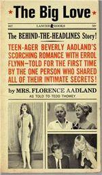 """El guion del filme ha contado con las revelaciones de Florence Aadland en el libro """"The Big Love"""""""